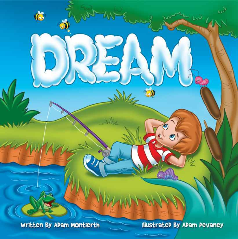 Dream Adam Montierth Adam Devaney