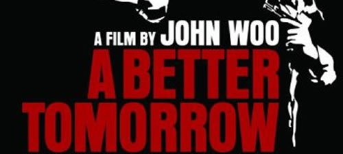 A Better Tomorrow Pic