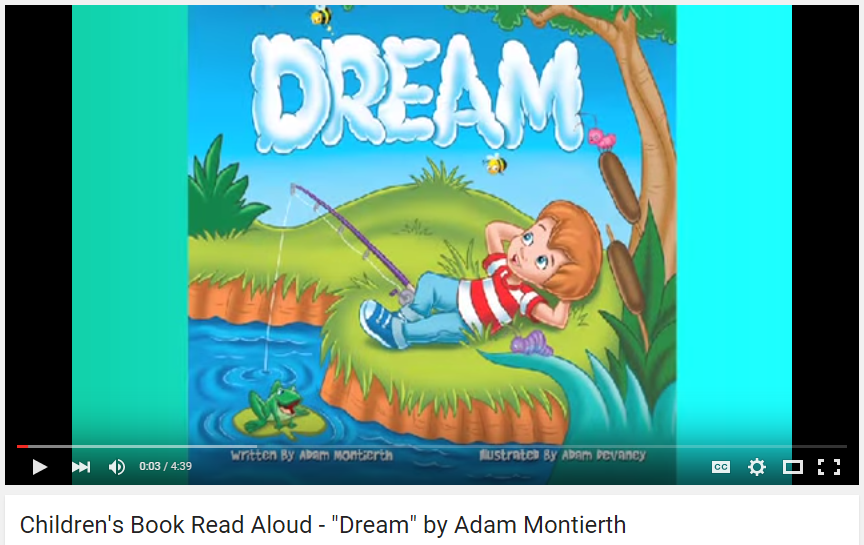 Children s Book Read Aloud Dream by Adam Montierth